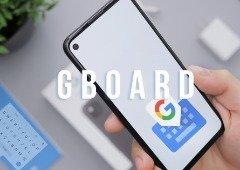 Gboard: o teclado Google vai receber estas 4 novidades