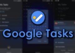 Google Tasks recebe o Dark Mode e novas widgets com a última atualização