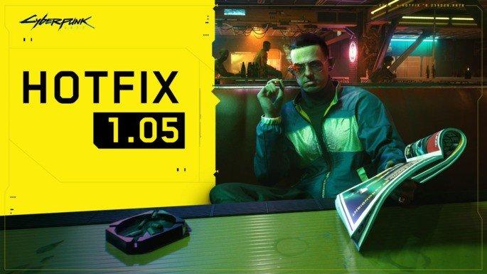 Cyberpunk 2077 hot fix 1.05