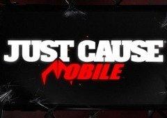 Just Cause está a caminho do Android e iOS e já temos o trailer oficial!