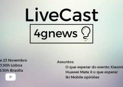 ep- 75 - iKi Mobile, Huawei e Xiaomi expetativas - LiveCast 4gnews