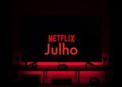 Netflix: as principais estreias de filmes e séries em julho