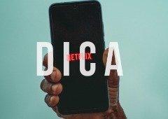 Netflix: como ajustar o brilho na app para Android e iOS