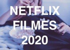 Netflix Portugal: 7 dos melhores filmes de 2020