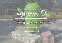 """Podcast 4gnews 114: """" E tau...mais um podcast"""" Note 7 fragilidades, iPhone 7 round up, Android Nougat & mais"""