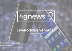 Podcast 4gnews 128: Galaxy S8, LG G6, iPhone 3D câmara e mais