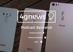 Podcast 4gnews 132: Asus ZenFone 4, LG G6 rumores, Samsung A 2017 e mais...