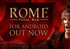 ROME: Total War Barbarian Invasion chegou ao Android e está a caminho do iOS