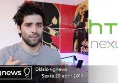 HTC Nexus, smartwatch da Xiaomi e mais no diário 4gnews