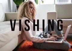VISHING: a nova vaga de ataques dirigidos ao Teletrabalho