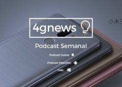 Podcast 4gnews 119 já disponível: Pixel Phones, novos Xiaomi, iPhone 7 e Bernardo Almeida